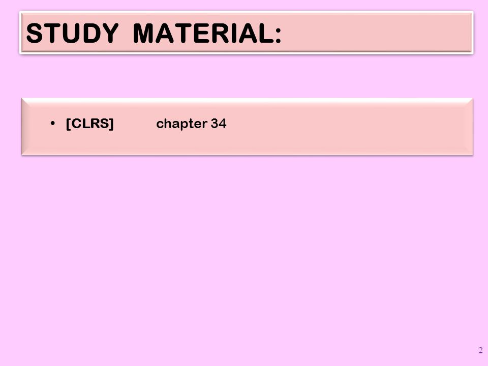 STUDY MATERIAL: [CLRS] chapter 34